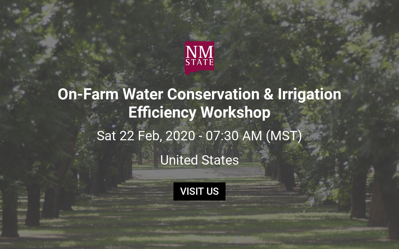 On Farm Water Conservation Irrigation Efficiency Workshop Las Cruces Feb 22